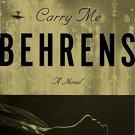 Carry Me: A Novel