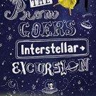 The Prom Goer's Interstellar Excursion