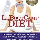 LeBootcamp Diet. The Scientifically-Proven French Method to Eat Well.