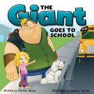The Giant Goes to School Storybook, Grades K - 3