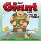 The Giant and the Big Project Storybook, Grades K - 3
