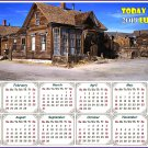 2019 Magnetic Calendar - Calendar Magnets - Today is my Lucky Day (Ghost Town of Bodie)