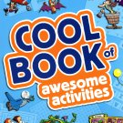 Cool Book of Awesome Activities - Kids books - Activity Book