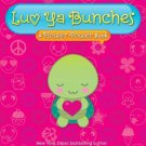 Luv Ya Bunches: A Flower Power Book by Myracle, Lauren (2010)