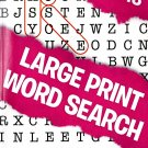 Large Print Word Search - All New Puzzles - (2018) - Vol.113