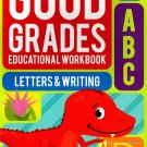 Good Grades Kindergarten Educational Workbooks Letters & Writing