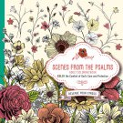Scenes from the Psalms - Adult Coloring Book: Color the Comfort of God's Care and Protection