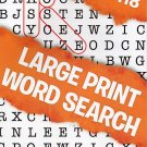Large Print Word Search - All New Puzzles - (2018) - Vol.118