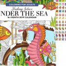 Under The Sea - 16 Month 2019 Adult Coloring Wall Calendar  - with 120 Reminder Stickers