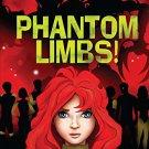 ScareScapes Book One: Phantom Limbs!