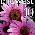 Midwest Top 10 Garden Guide: The 10 Best Roses, 10 Best Trees-the 10 Best of Everything You Need