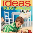 Creative Ideas for Kids' Spaces