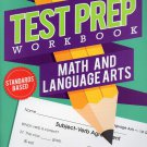 First Grade Math & Language Arts Test Prep Workbook (Aligned with Common Core Standards) v3