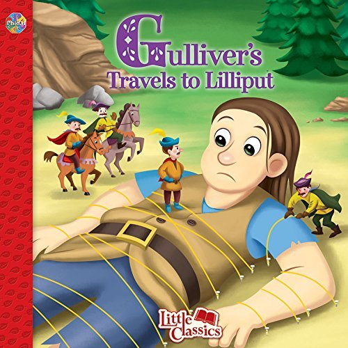 Gulliver's Travels to Lilliput Little Classics