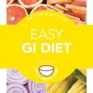 Easy GI Diet: Use the Glycaemic Index to Lose Weight and Gain Energy (Hamlyn Healthy Eating)