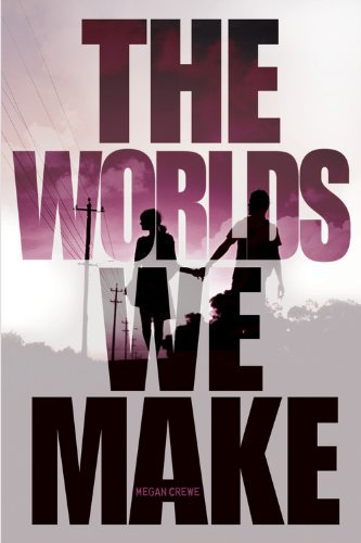 The Worlds We Make (The Fallen World trilogy)