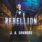 Rebellion: A Novel (The Elysium Chronicles)