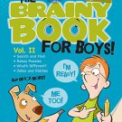 Brainy Book for Boys, Volume 2, Ages 6 - 11 (Brainy Books)