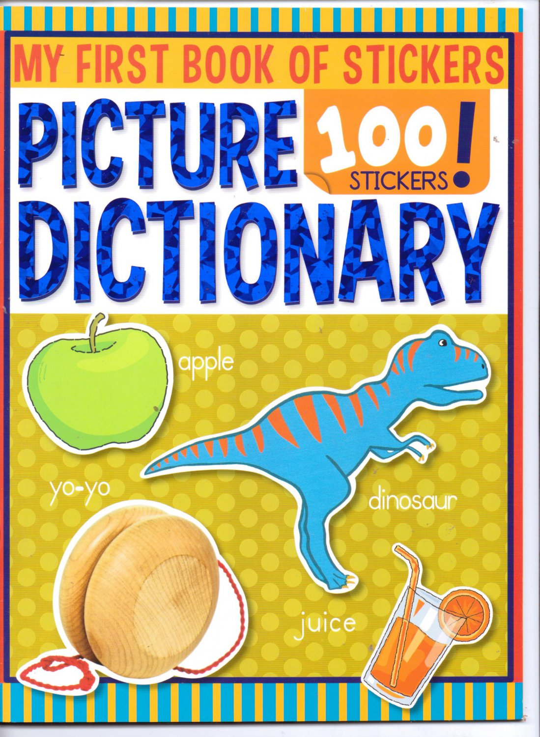 Picture Dictionary (My First Book of 100 Stickers)