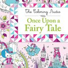 Once Upon a Fairy Tale (The Coloring Studio)