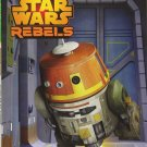 Star Wars Rebels Always Bet on Chopper: Level 1 (World of Reading)