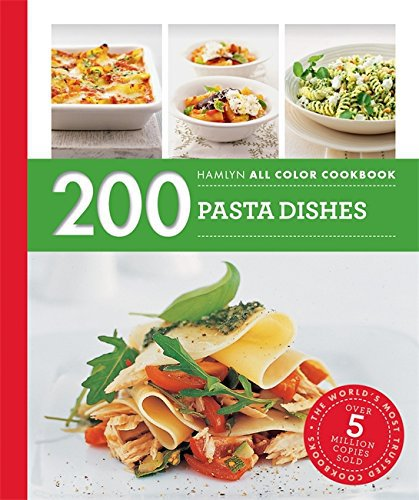200 Pasta Dishes (Hamlyn All Color)