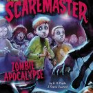 Zombie Apocalypse (Tales from the Scaremaster)