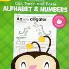 Cut, Trace, and Paste - Alphabet & Numbers - Reproducible Educational Workbook - Teacher Approved