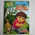 Go Diego Go! Coloring & Activity Book ~ Let's Go Wild!