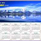 2020 Magnetic Calendar - Calendar Magnets - Today is my Lucky Day - Jackson Lake Wyoming
