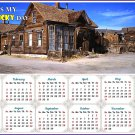 2020 Magnetic Calendar - Calendar Magnets - Today is My Lucky Day (Ghost Town of Bodie)
