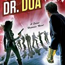 DR. DOA (Secret Histories)