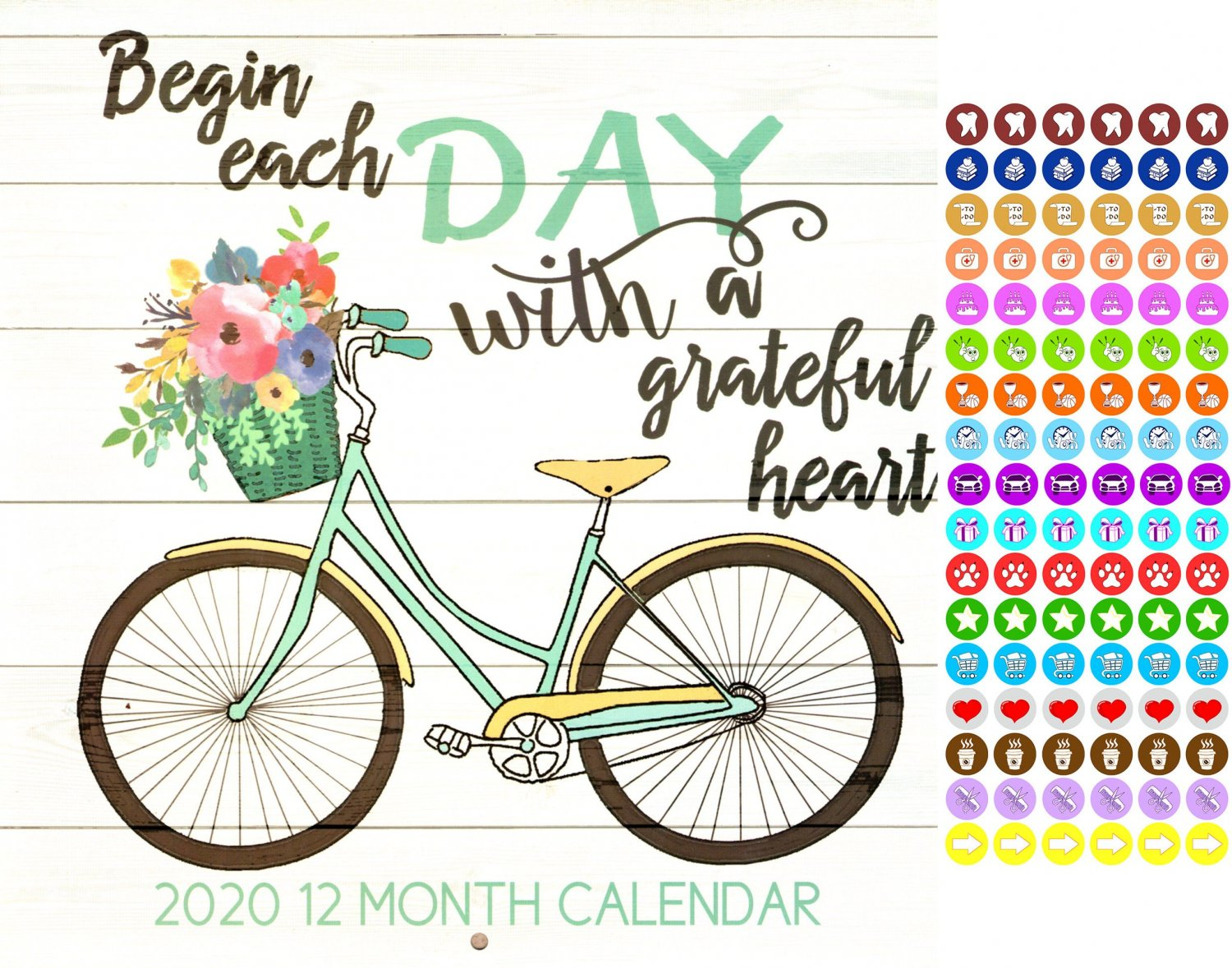 Begin Each Day with a Grateful Heart  - 12 Month 2020 Wall Calendar - with 100 Reminder Stickers