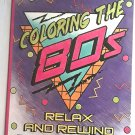 Bendon Coloring The 80s Adult Coloring Book Relax and Rewind