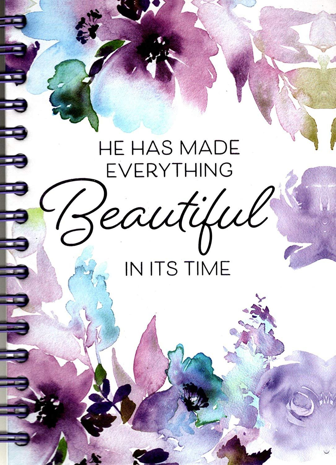 He Has Made Everything Beautiful - Hardcover 240 Pages Journal/Notebook - v7