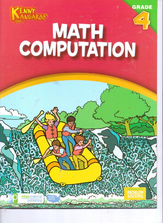 Kenny Kangaroo Math Computation Workbook Grade 4