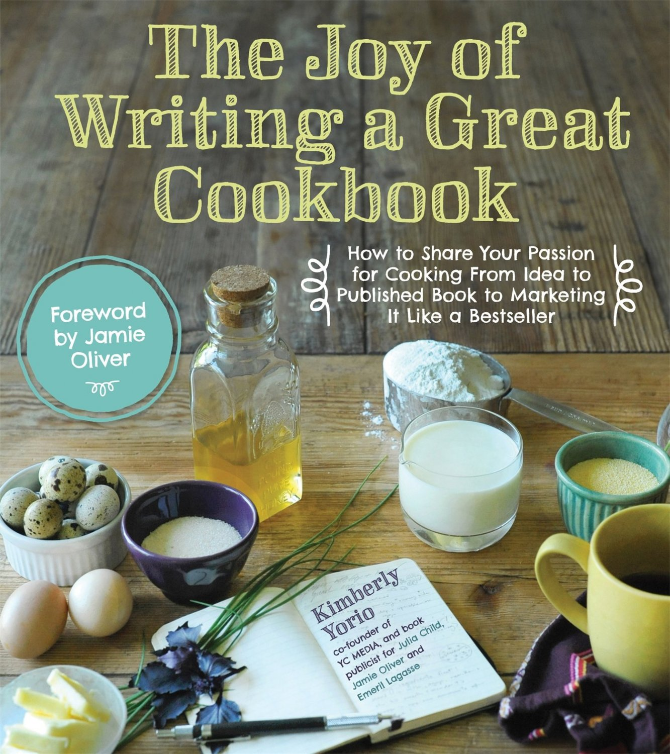 The Joy of Writing a Great Cookbook