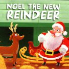 Noel The New Reindeer - Christmas Pop-Up Board Books
