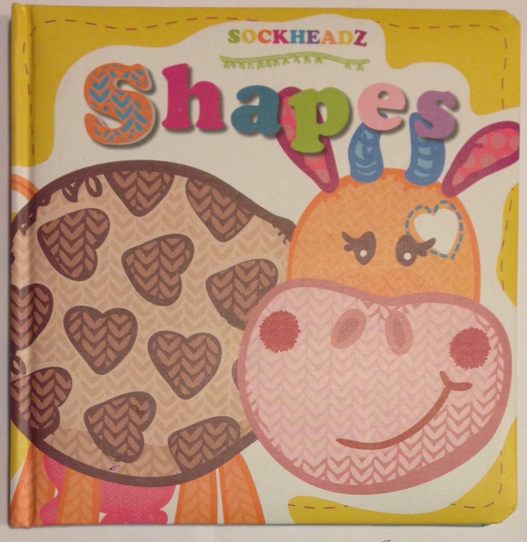 SOCKHEADZ : SHAPES Learning Shapes Board Book