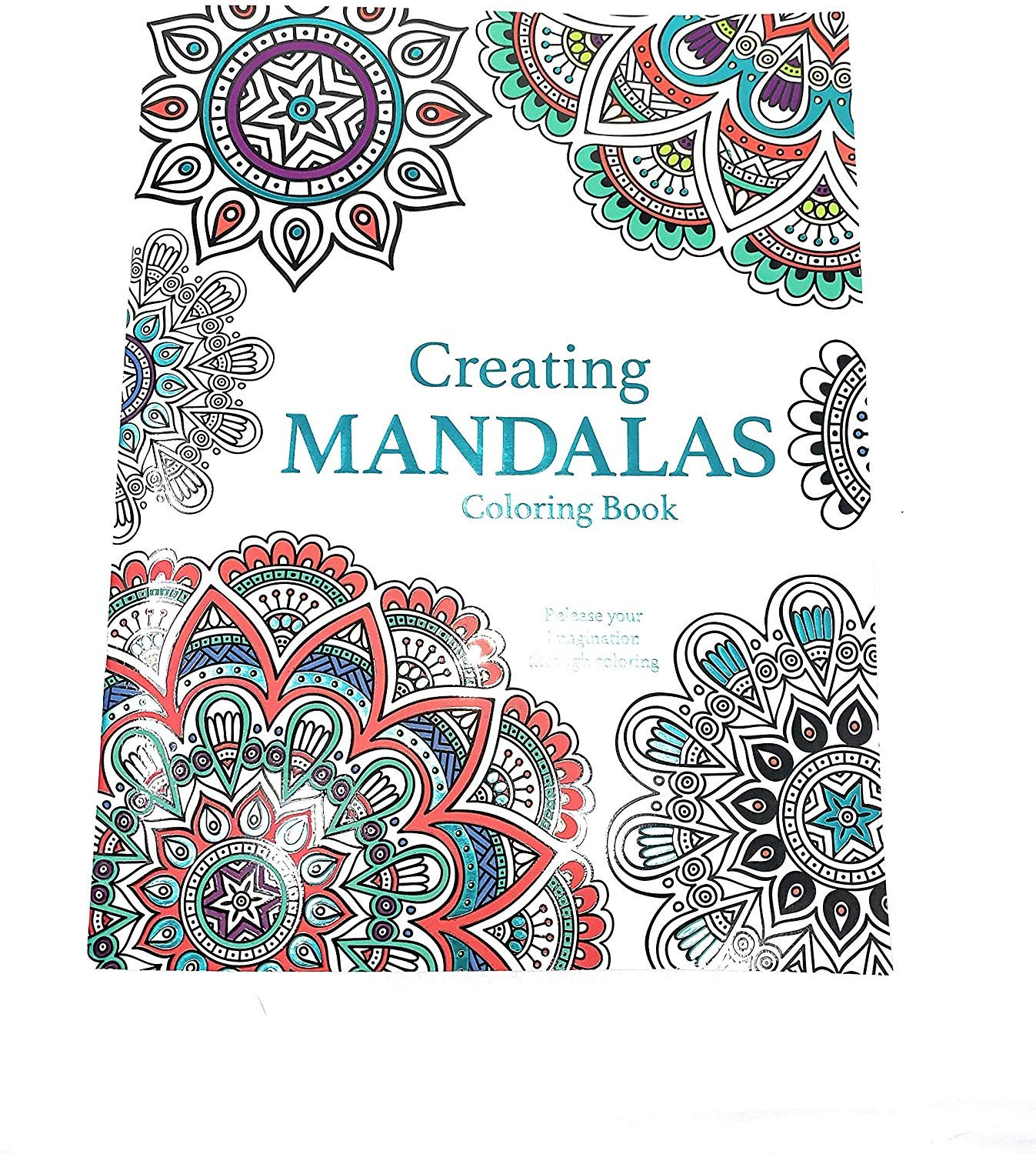 Dreams Art Creating Mandalas : Adult Coloring Book - Stress Reliever Calming Therapy