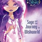 Disney Star Darlings Sage and the Journey to Wishworld