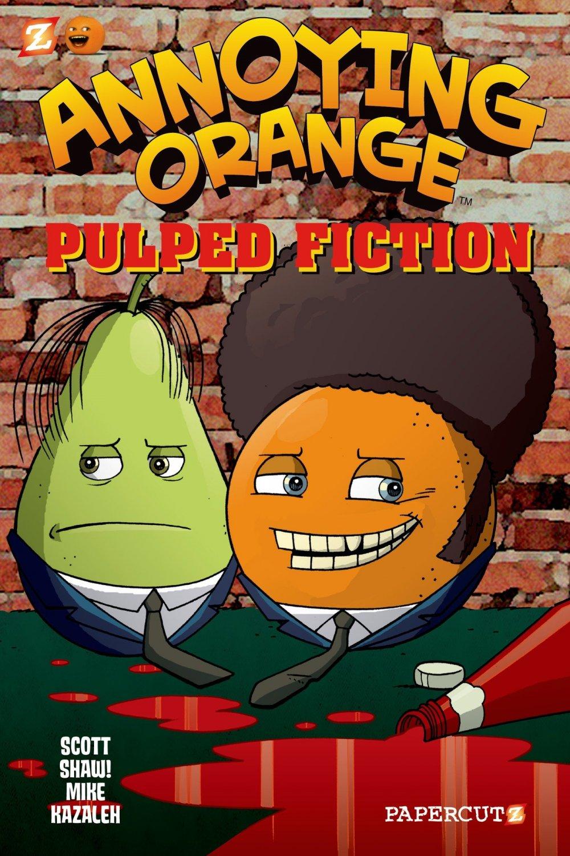 Annoying Orange #3: Pulped Fiction (Annoying Orange Graphic Novels)