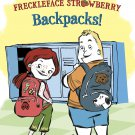 Freckleface Strawberry: Backpacks! (Step into Reading)