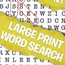 Large Print Word Search - All New Puzzles - (2018) - Vol.120