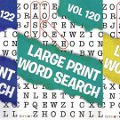 Large Print Word Search - All New Puzzles - (2018) - Vol.120-121-122 (Set of 3 Books)