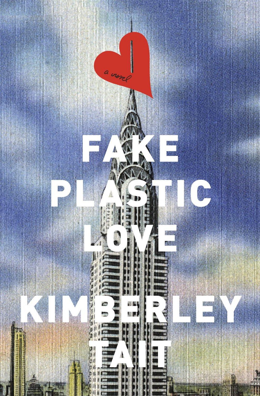 Fake Plastic Love: A Novel