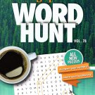 Large Print Word Hunt - All New Puzzles - Sharpen Your Memory, Boost Your Brain - Vol. 78