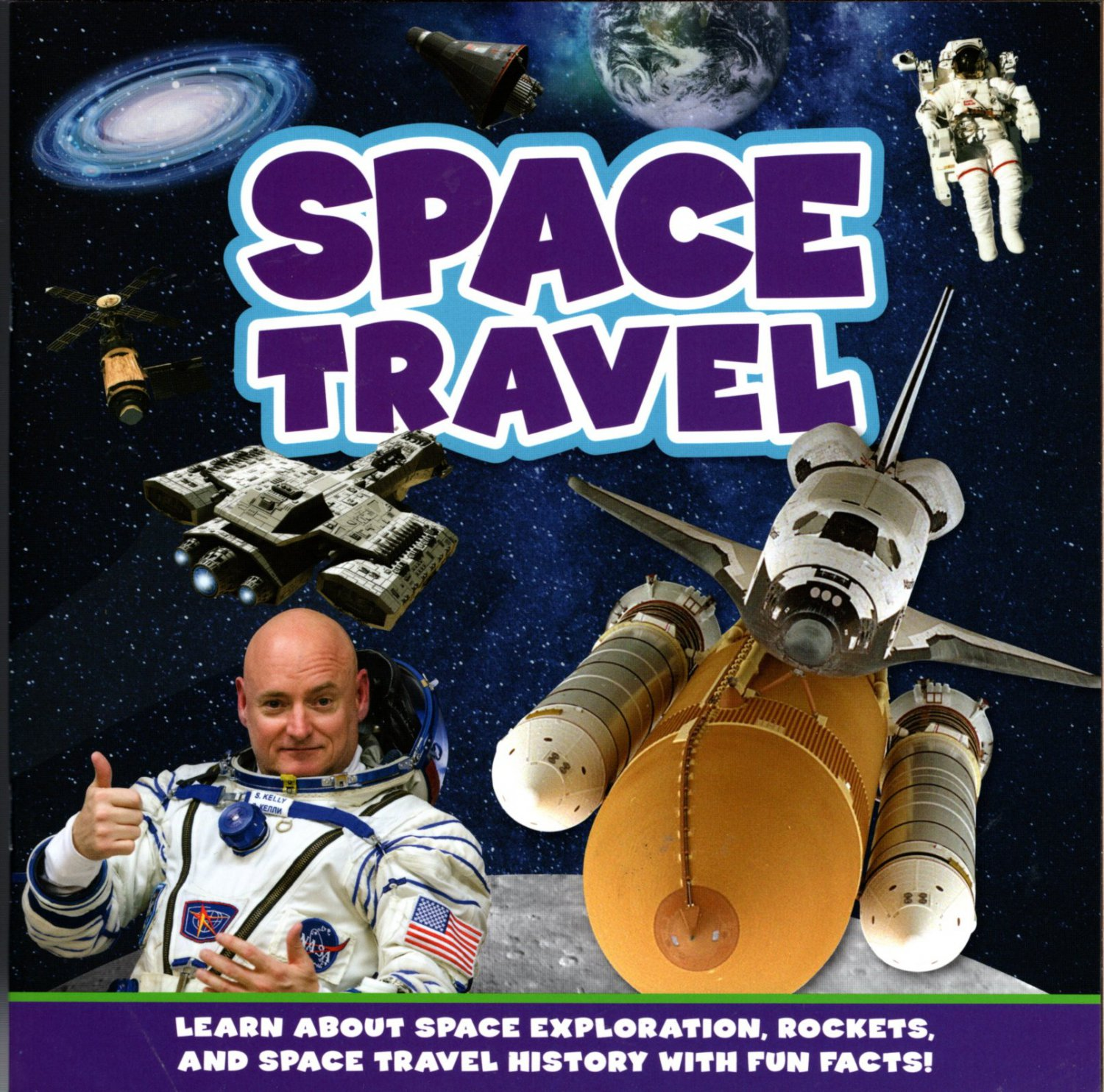 Space Travel - Children's Soft Cover Fun Facts Book