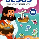 Bible Activity Jesus Sticker Book Over 80 Stickers