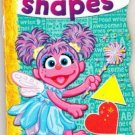 Sesame Street(2009,board) Abby's First Book of Shapes